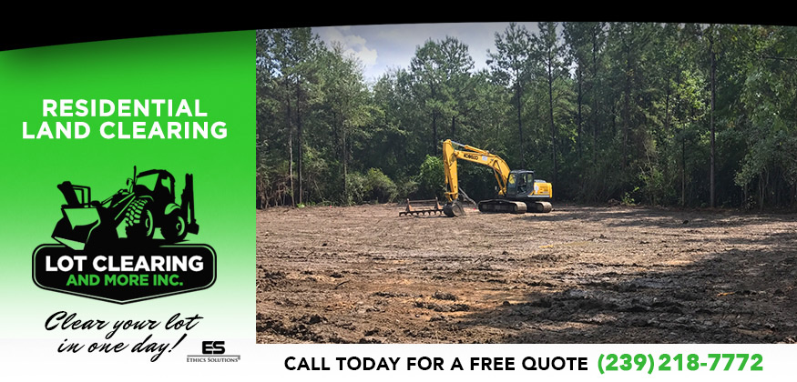 Residential Land Clearing in Lehigh Acres FL